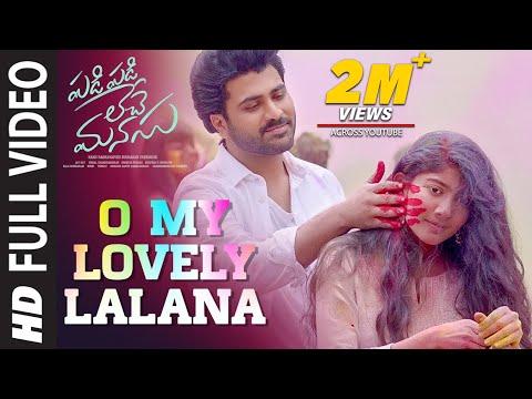 O My Lovely Lalana Full Video Song | Padi Padi Leche Manasu Video Songs | Sharwanand, Sai Pallavi