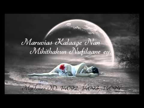 Maruvias Kalaage Nan Mihithakun Nufilaaney