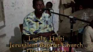 Holiness Jason Singing In Lapila Haiti Iglesia Roca Eterna