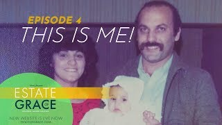 THIS IS ME! | ESTATE OF GRACE: New Real Estate Show EP04