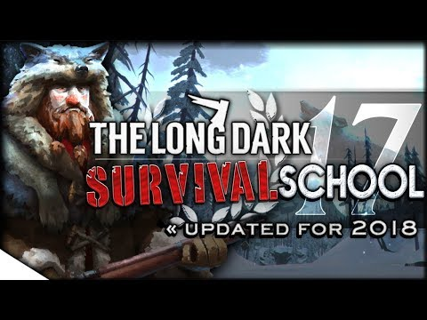 Forges & Long-Haul Survival | The Long Dark Tutorial & How-To — Survival School 17 | Rugged Sentinel