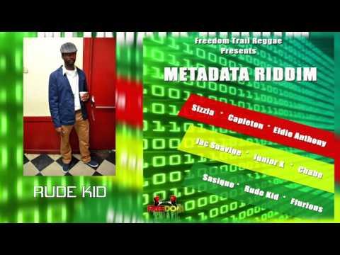 Rude Kid - Hot Girls 'Metadata Riddim'