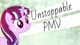 Unstoppable [Old PMV]