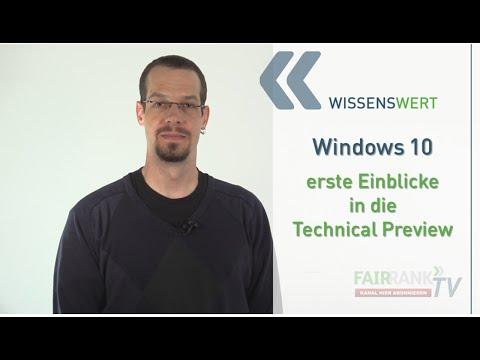 Windows 10 - Erste Einblicke   | FAIRRANK TV - Wissenswert