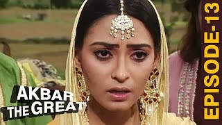 Akbar The Great - Episode 13 | Humanyu Lost Akbar