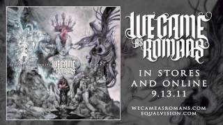 Watch We Came As Romans What My Heart Held video
