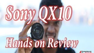 Sony QX10 Hands on Review