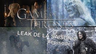 Game of Thrones - TRAITONS le LEAK de la saison 8 : Épisode 1
