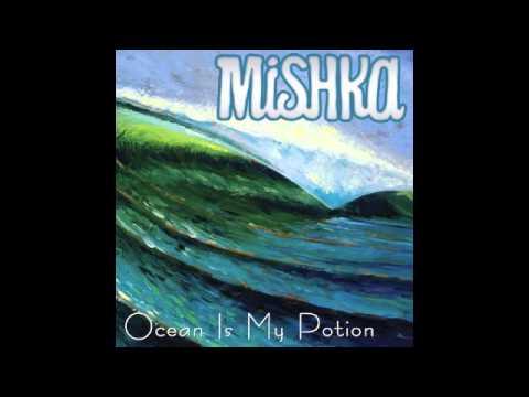 Mishka - When The Rain Comes Down