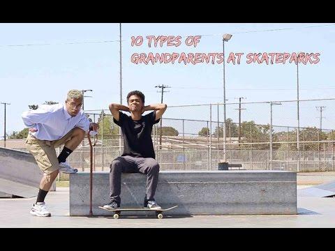 10 Types of Grandparents at Skateparks