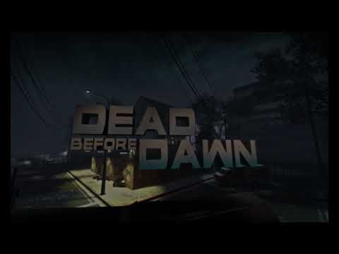 Left 4 Dead Custom Map Gameplay - Dead Before Dawn pt 1