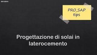 Progettazione di solai in laterocemento con PRO_SAP