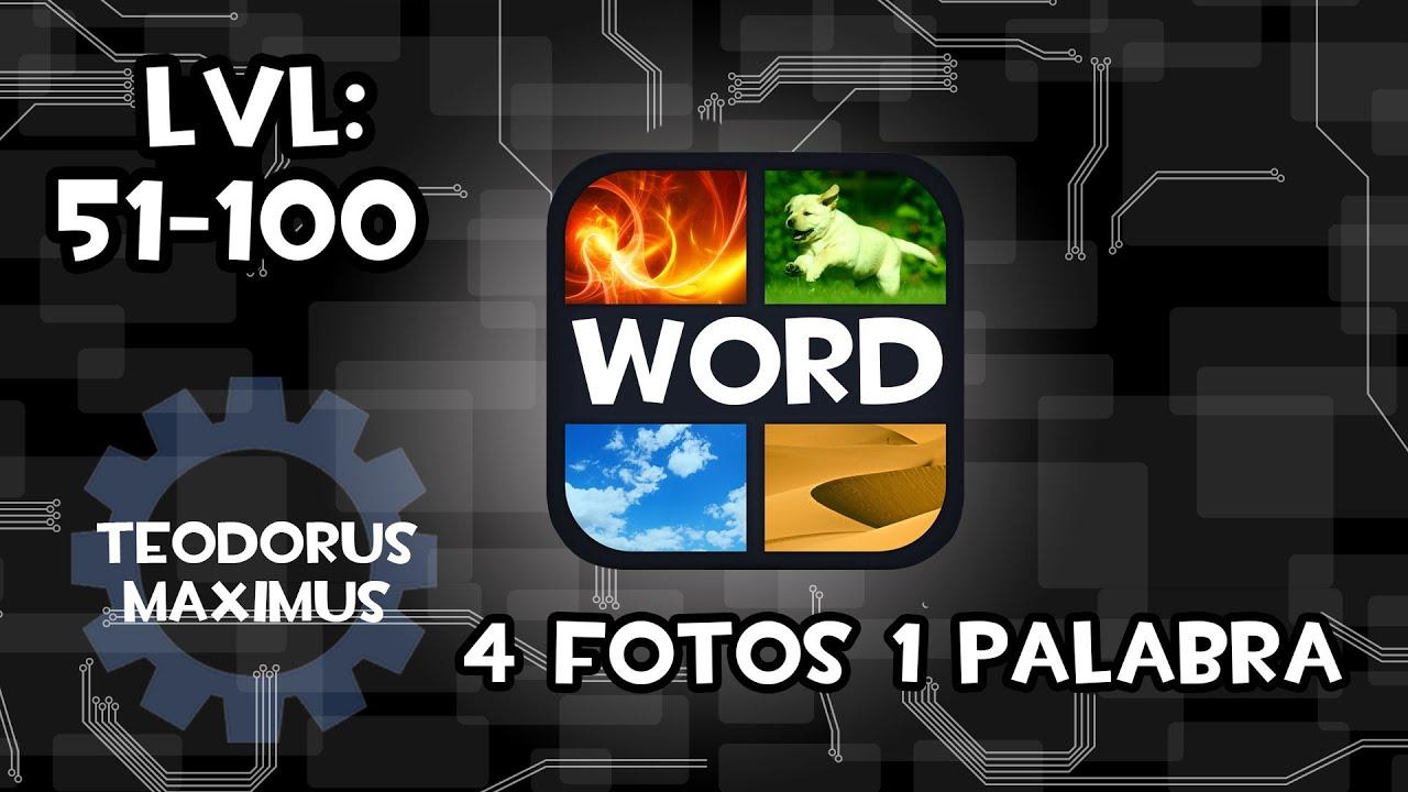 soluciones 4 fotos y 1 palabra respuestas 51 - 100 fácil y rápido