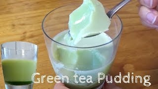 How to make Matcha Green tea Pudding / Recipe 抹茶プリンの作り方 レシピ