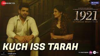 download lagu Kuch Iss Tarah  1921  Zareen Khan & gratis