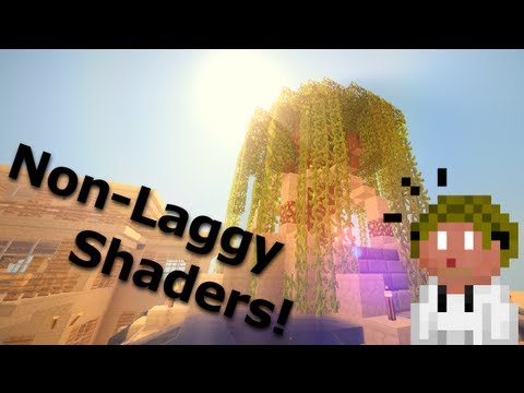 Chocapic13's Shader ModShowoff! Non-Laggy Shaders! 1.4.7 Minecraft