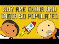 Lagu Why Are China And India So Populated