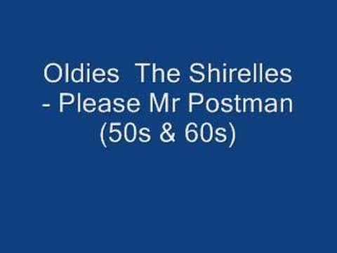 The Shirelles - Please Mr Postman