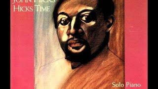 John Hicks Solo Piano - Naima