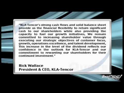 News Update: KLA-Tencor Boosts Dividend By $0.10 Per Share (KLAC)