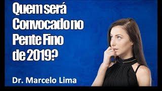 ATENÇÃO: Quem será convocado no pente fino do INSS 2019 aprovado pelo congresso? - Dr. Marcelo Lima