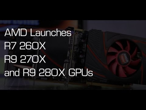 AMD Radeon R9 280X. R9 270X and R7 260X Review - PC Perspective