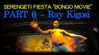 Ray Kigosi - Bongo Movie FIESTA Part 6