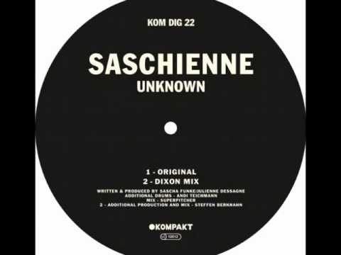 Saschienne - Unknown / Dixon Mix [Kompakt]