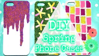 DIY Spring/Summer Phone Cases
