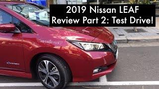Part 2: 2019 Nissan LEAF Review - Test Drive