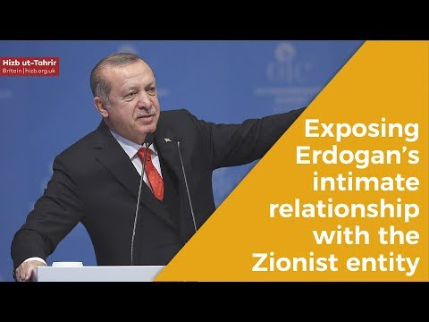 Exposing Erdogan's intimate relationship with the Zionist entity
