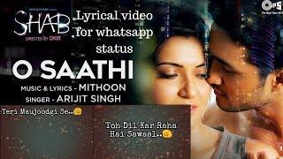 download lagu O Saathi Song  Arijit Singh, Mithoon   gratis