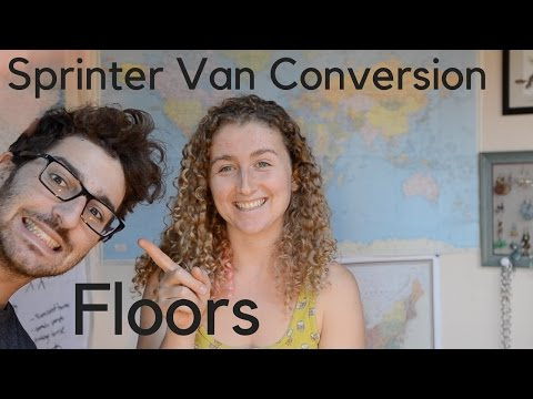Sprinter Van Conversion - Floors