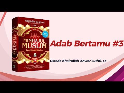 Adab Bertamu - Ustadz Khairullah Anwar Luthfi, Lc