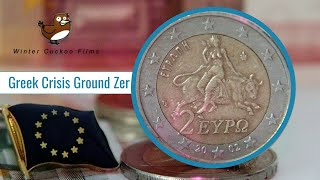 Greek Crisis Ground Zero
