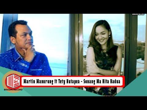 Sonang Ma Hita Nadua - Martin Manurung & Tety Rosalin Hutapea - Bragiri Official Video