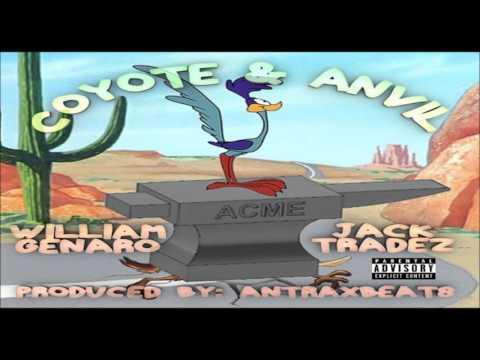 William Genaro  x Jack Tradez - Coyote & Anvil (Audio)