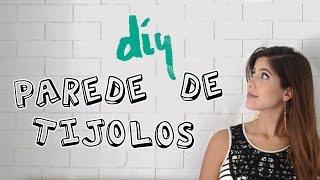 DIY: Parede de Tijolinhos! Por Isabelle Verona