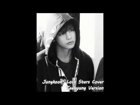 Lost Stars- Taehyung (BTS) Version