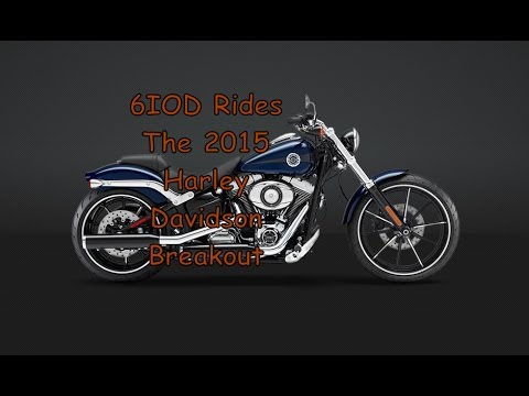 2015 Harley Davidson Breakout Review by 6IOD