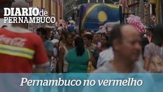 Pernambuco com um dos piores rombos fiscais do Brasil