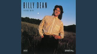 Watch Billy Dean Young Man video