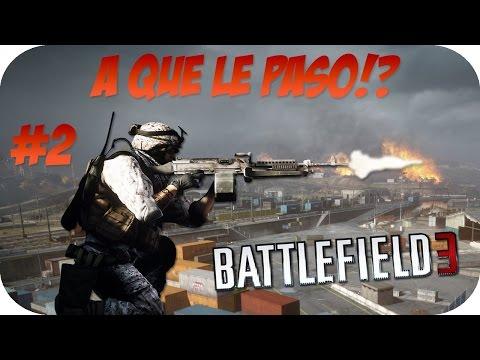 A QUE LE PASO BATTLEFIELD 3 ONLINE VIDEO COMPLETO