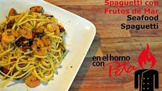 Receta de Spaguetti con Frutos de Mar - Seafood Spaguetti Recipe
