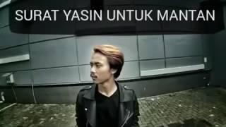 download lagu *surat Yasin Untuk Mantan* 123456 gratis