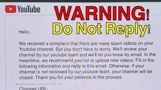 Email from FAKE YT Support for Spam Videos : BEWARE DO NOT REPLY!!