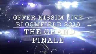 Offer Nissim Live In Bloomfield Stadium THE GRAND FINALE