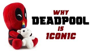 Why Deadpool is Iconic