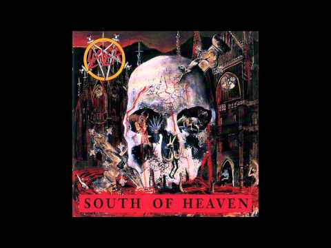 Slayer - South Of Heaven [HD]