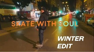 SKATE WITH SOUL - Schaeffer McLean - New Winter Edit 2015/16